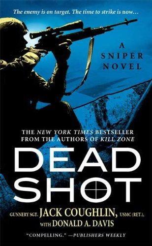 Jack Coughlin Dead Shot A Sniper Novel