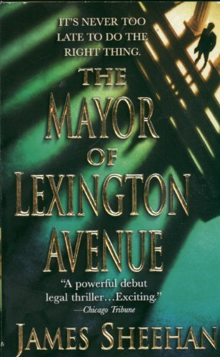 James Sheehan Mayor Of Lexington Avenue The