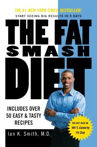 Ian K. Smith The Fat Smash Diet The Last Diet You'll Ever Need