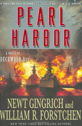Newt Gingrich Pearl Harbor Novel Of December 8th