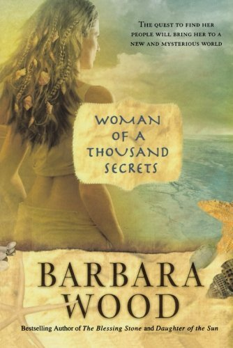 Barbara Wood Woman Of A Thousand Secrets