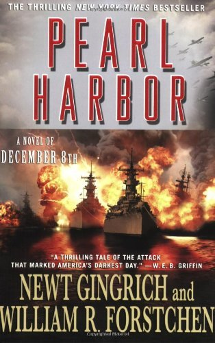 Newt Gingrich Pearl Harbor A Novel Of December 8th