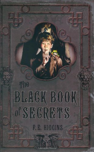 F. E. Higgins The Black Book Of Secrets