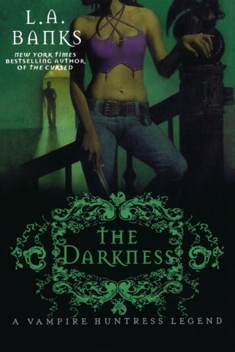 L. A. Banks The Darkness