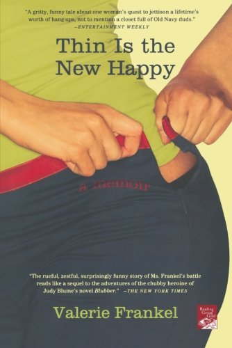 Valerie Frankel Thin Is The New Happy