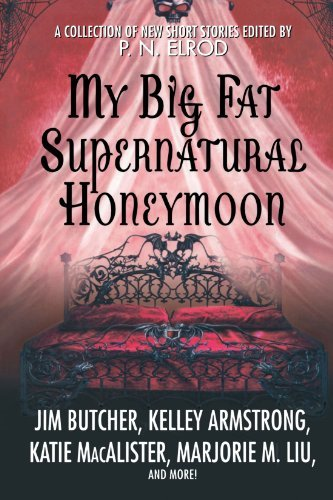 P. N. Elrod My Big Fat Supernatural Honeymoon