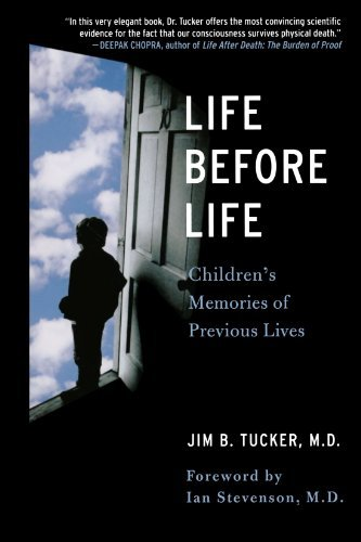Jim B. Tucker Life Before Life Children's Memories Of Previous Lives