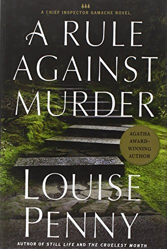 Louise Penny A Rule Against Murder