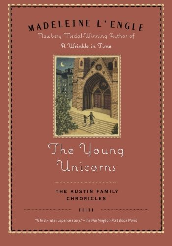 Madeleine L'engle The Young Unicorns Book Three Of The Austin Family Chronicles
