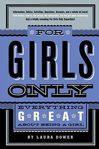 Laura Dower For Girls Only Everything Great About Being A Girl