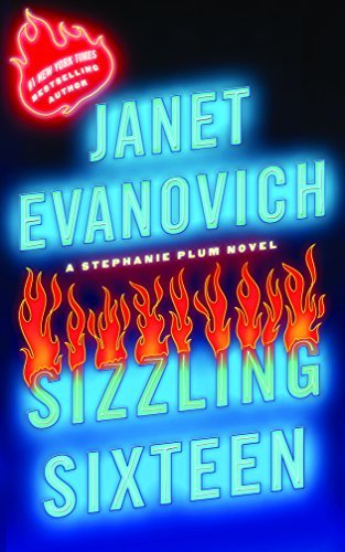 Janet Evanovich Sizzling Sixteen