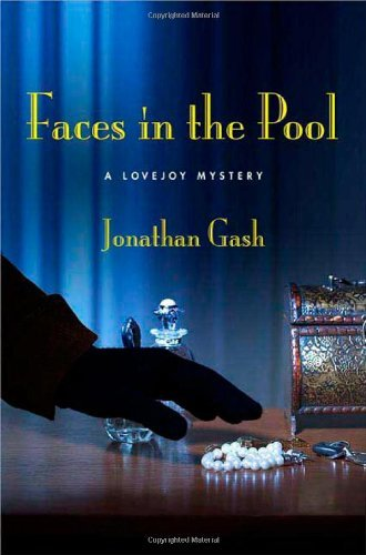 Jonathan Gash Faces In The Pool A Lovejoy Mystery