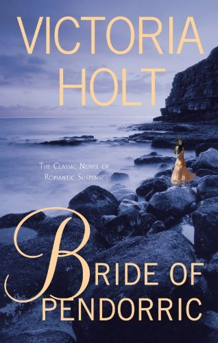 Victoria Holt Bride Of Pendorric