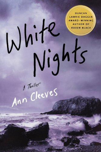 Ann Cleeves White Nights