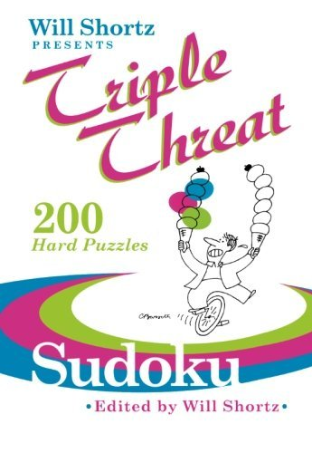Will Shortz Will Shortz Presents Triple Threat Sudoku 200 Hard Puzzles