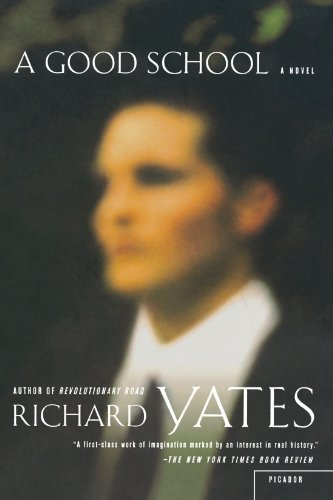Richard Yates A Good School