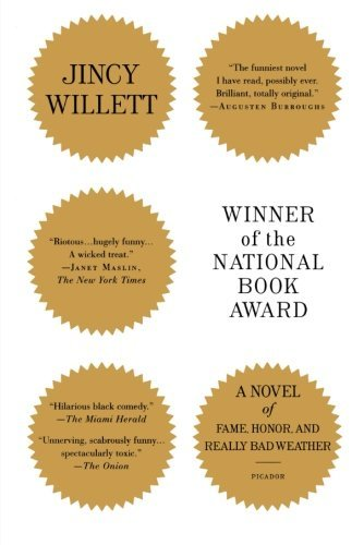 Jincy Willett Winner Of The National Book Award A Novel Of Fame Honor And Really Bad Weather