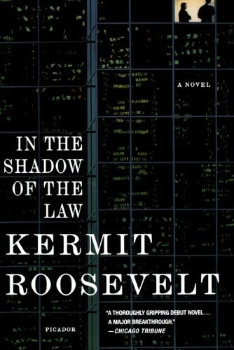 Kermit Roosevelt In The Shadow Of The Law