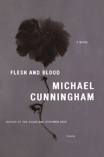 Michael Cunningham Flesh And Blood
