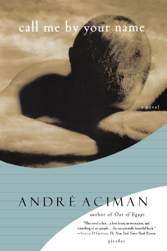 Andre Aciman Call Me By Your Name