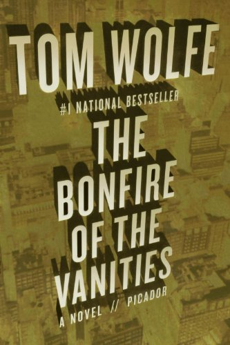Tom Wolfe The Bonfire Of The Vanities