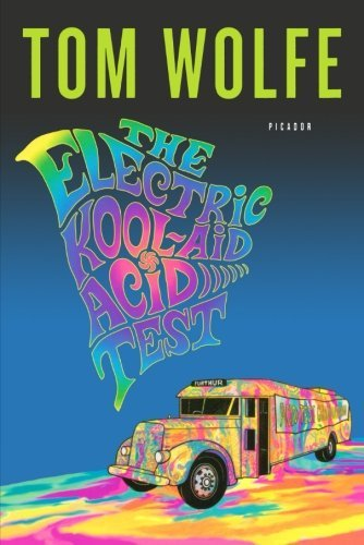 Tom Wolfe The Electric Kool Aid Acid Test