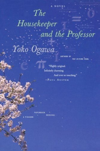 Yoko Ogawa The Housekeeper And The Professor