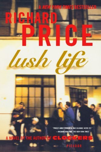 Richard Price Lush Life