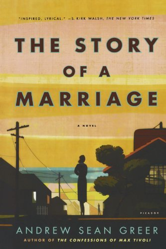 Andrew Sean Greer Story Of A Marriage