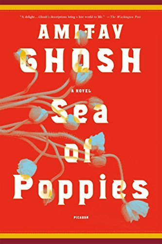 Amitav Ghosh Sea Of Poppies