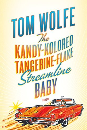 Tom Wolfe The Kandy Kolored Tangerine Flake Streamline Baby