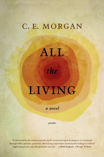 C. E. Morgan All The Living