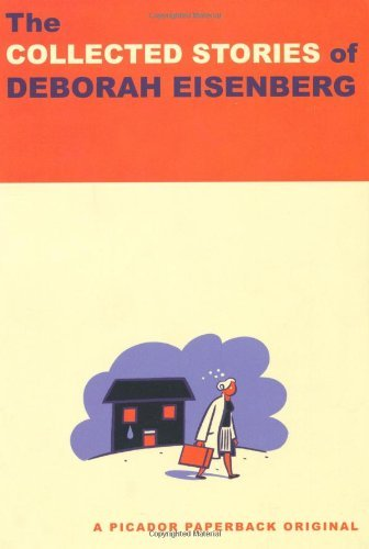 Deborah Eisenberg The Collected Stories Of Deborah Eisenberg