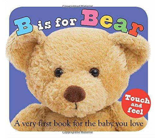 Roger Priddy B Is For Bear