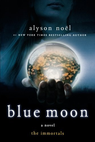 Alyson Noel Blue Moon