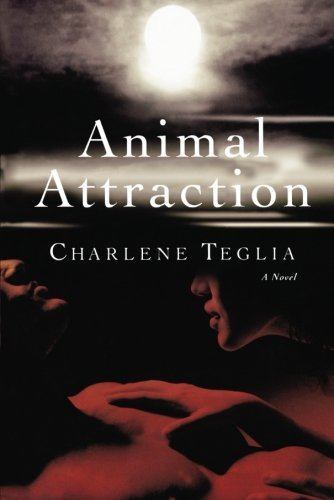 Charlene Teglia Animal Attraction
