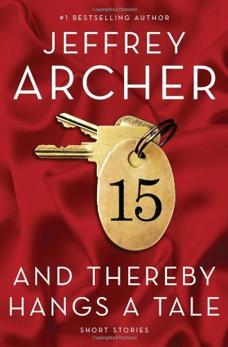 Jeffrey Archer And Thereby Hangs A Tale