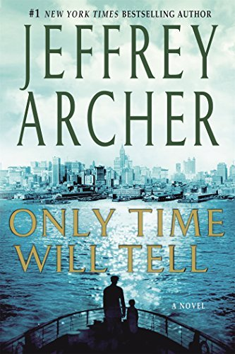 Jeffrey Archer Only Time Will Tell