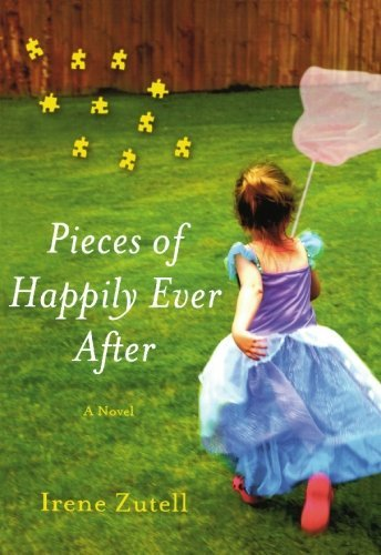 Irene Zutell Pieces Of Happily Ever After