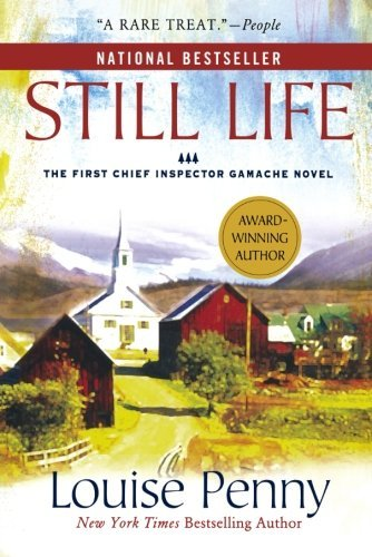 Louise Penny Still Life
