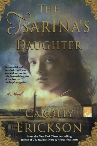 Carolly Erickson The Tsarina's Daughter
