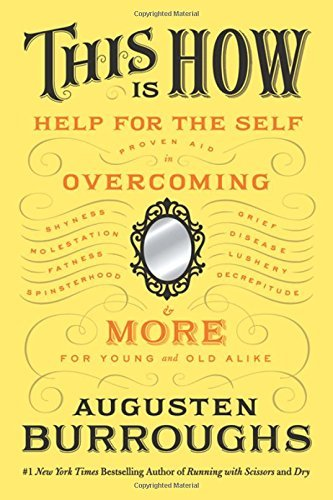 Augusten Burroughs This Is How Proven Aid In Overcoming Shyness Molestation Fa