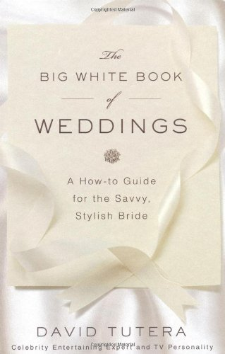 David Tutera The Big White Book Of Weddings