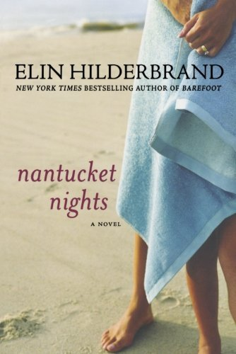 Elin Hilderbrand Nantucket Nights