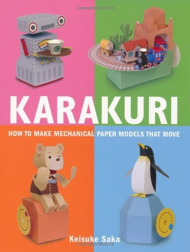 Keisuke Saka Karakuri How To Make Mechanical Paper Models That Move