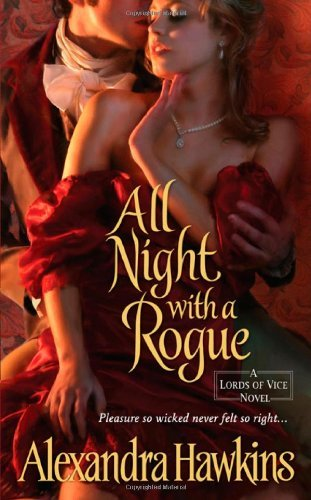 Alexandra Hawkins All Night With A Rogue