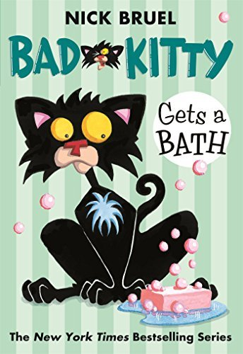 Nick Bruel Bad Kitty Gets A Bath