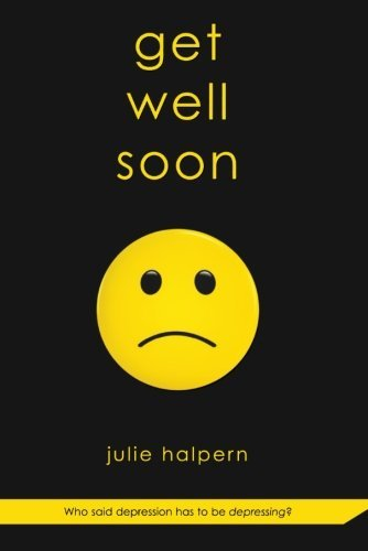 Julie Halpern Get Well Soon