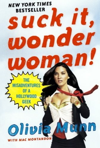 Olivia Munn Suck It Wonder Woman!