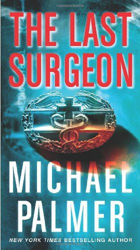 Michael Palmer Last Surgeon The